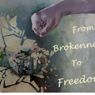 Brokenness to Freedom - Series Picture