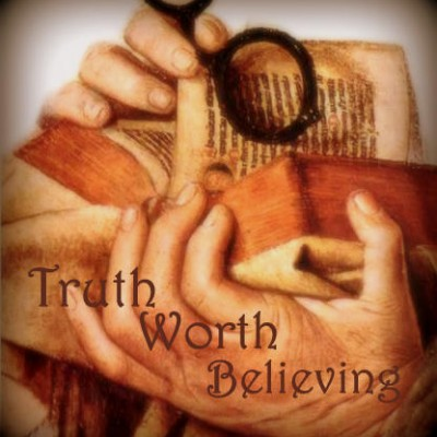 Truth Worth Believing - Series Picture